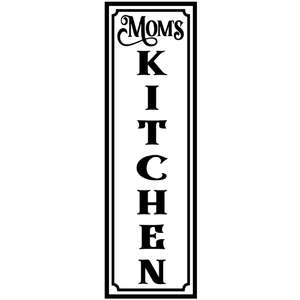 mom's kitchen vertical sign