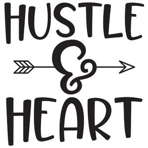 hustle & heart arrow quote