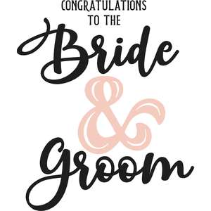 congratulations to the bride & groom