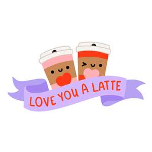 love you a latte sign