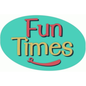 fun times label