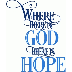 where there is god saying