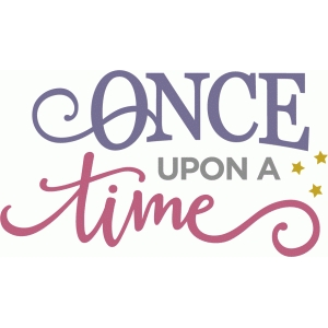 once upon a time phrase