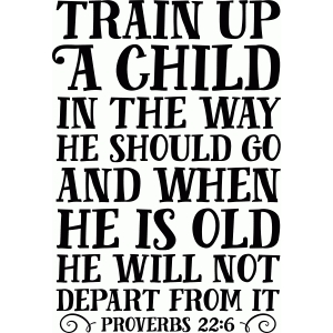 bible phrase: train up a child