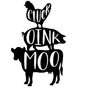 cluck oink moo