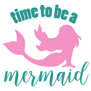 time to be mermaid