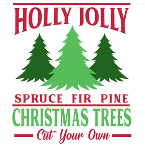 holly jolly christmas trees