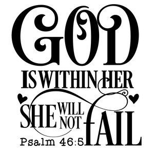god is within her she will not fail
