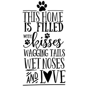 this home is filled with kisses