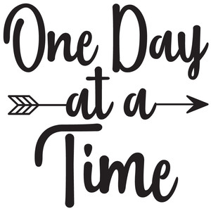 one day at a time arrow quote