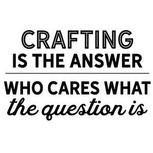 crafting is the answer