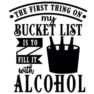 bucket list fill with alcohol