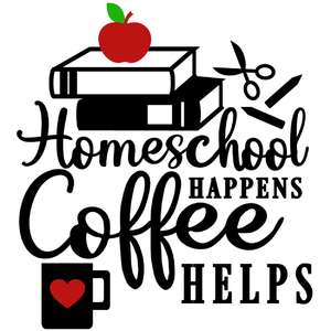 homeschool happen coffee helps