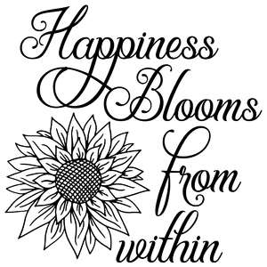 happiness blooms from within sunflower quote