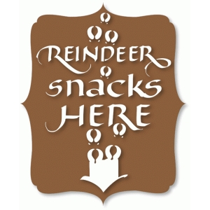reindeer snacks here sign