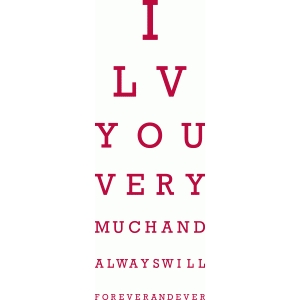 valentine eye chart: love you forever