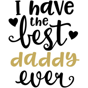 baby t-shirt: best daddy ever