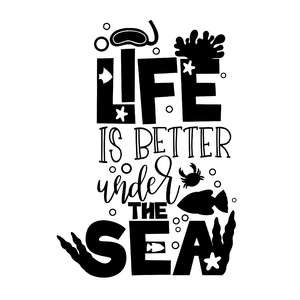 life is better under the sea