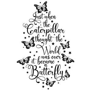 just when the caterpillar - butterfly