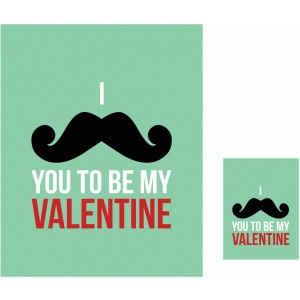 i mustache you to be my valentine 3x4 and 8x10 print & cut quote cards