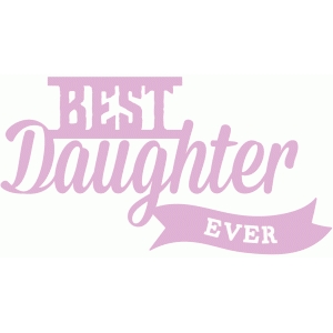 best daughter