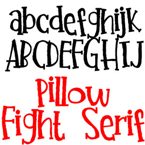 pn pillow fight serif