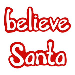holiday words: santa & believe