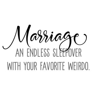 marriage endless sleepover