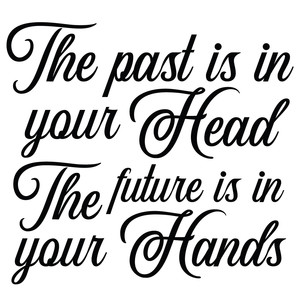 the past is in your head quote