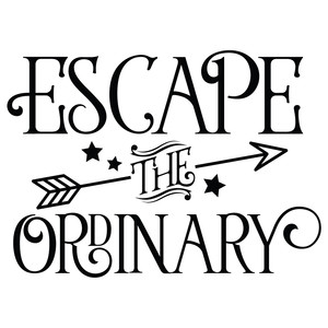 escape the ordinary quote