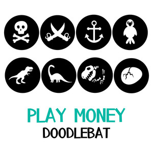 play money doodlebat
