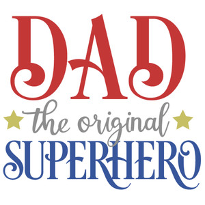 dad original superhero