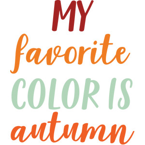 my favorite color is autumn