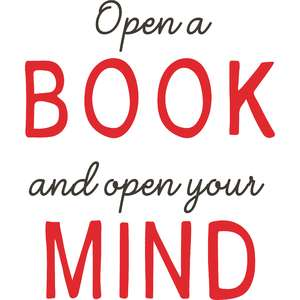 open a book and open your mind