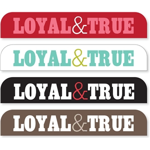 'loyal & true' sideline tabs