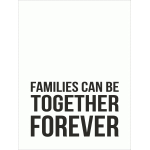 families can be together forever 3x4 quote card