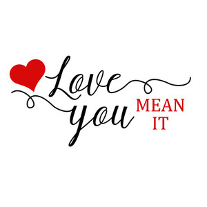 love you mean it