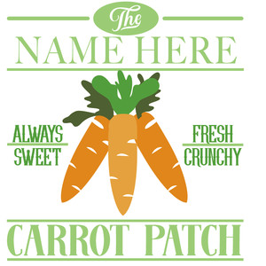custom carrot patch sign