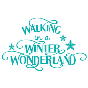 walking in a winter wonderland