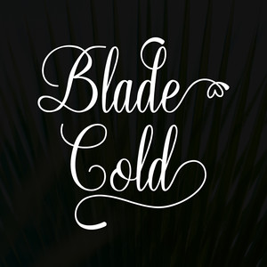 blade cold font