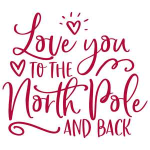 love you to the north pole and back