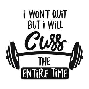 I won't quit gym phrase