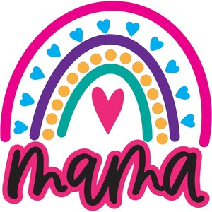 mama - rainbow design - mother's day