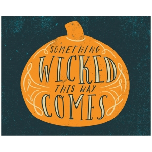 8x10 printable something wicked this way comes