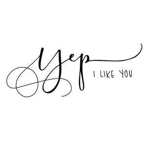 yep i like you