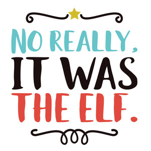 it was the elf