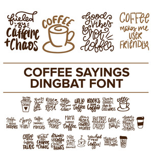 coffee sayings dingbat font