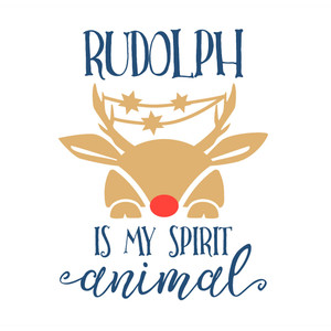 rudolph is my spirit animal