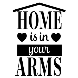 home in your arms