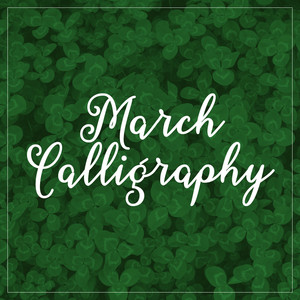 march calligraphy